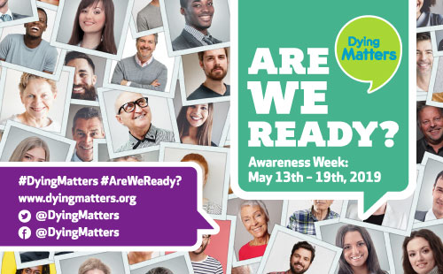Dying Matters Week 2019 – Are We Ready? Our Short Films