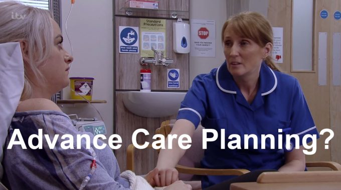 ITV Corrie – Sinead Storyline – Wish They'd Included An Advance Care Planning Conversation?